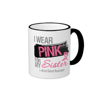 I Wear Pink Ribbon For My Sister Breast Cancer Ringer Coffee Mug