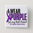 I Wear Purple For My Best Friend 10 Lupus 15 Cm Square Badge