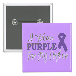 I Wear Purple For My Nephew (Purple Ribbon) Buttons