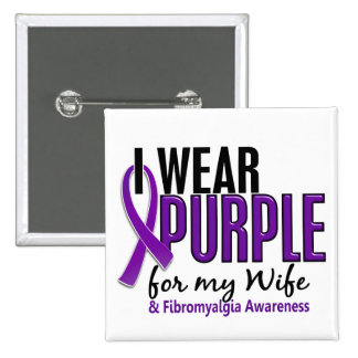 I Wear Purple For My Wife 10 Fibromyalgia 15 Cm Square Badge