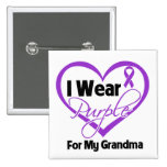 I Wear Purple Heart Ribbon - Grandma Pinback Buttons