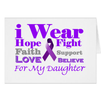 I Wear Purple - My Daughter Has Epilepsy Greeting Cards