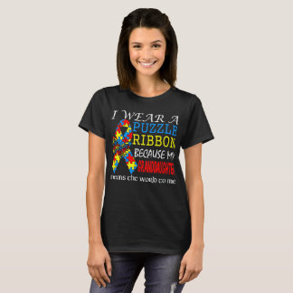 I Wear Puzzle Ribbon Granddaughter Means World MeI T-Shirt