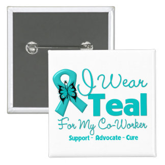 I Wear Teal For My Co-Worker 15 Cm Square Badge