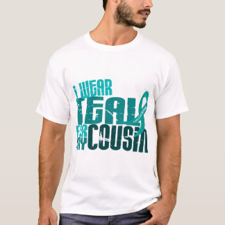 I Wear Teal For My Cousin 6.4 Ovarian Cancer T-Shirt