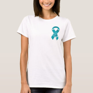 I wear Teal for my daughter. T-Shirt