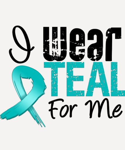 I Wear Teal Ribbon For Me Tshirts