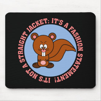 I wear this just to make a fashion statement mouse pad