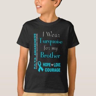 I Wear Turquoise for...Brother T-Shirt