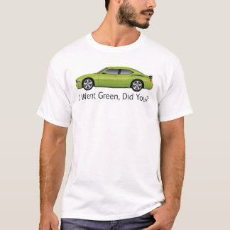 I Went Green T-Shirt