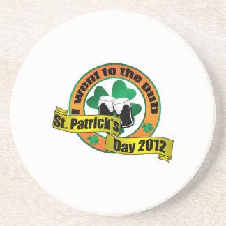 I went to the pub Saint patrick s day 2012 Coaster