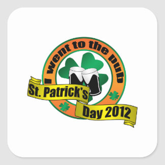 I went to the pub Saint patrick s day 2012 Stickers