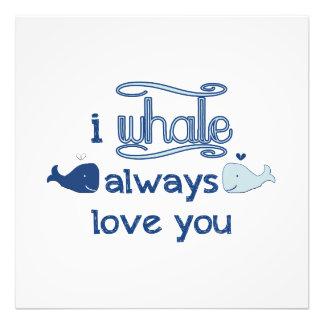 I Whale Always Love You Art Photo