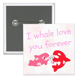 I whale love you forever 15 cm square badge