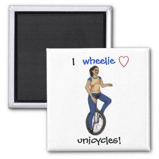 I wheelie love unicycles magnet