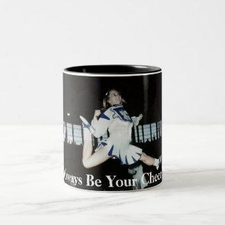 I Will Always Be Your Cheerleader Coffee Mug