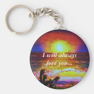 I will always love you Keychain