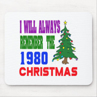 I will always remember the 1980 christmas mouse pad