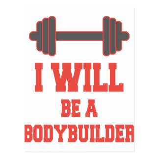 I will be a Bodybuilder Postcard