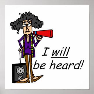 I WILL Be Heard Poster