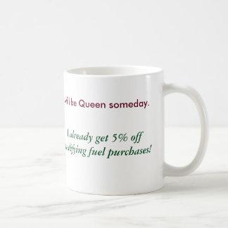 I will be Queen Mug