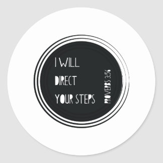 I will direct your steps Proverbs Christian Verse Classic Round Sticker