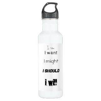 """I will do it"" Bottle"