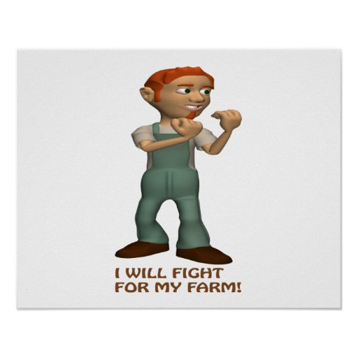 I Will Fight For My Farm Poster