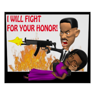 I Will Fight For Your Honor Posters