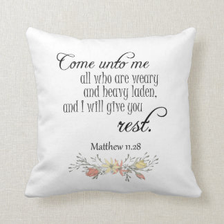I will give you rest Bible Verse Cushion