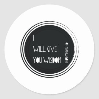 I will give you wisdom Christian Verse Classic Round Sticker