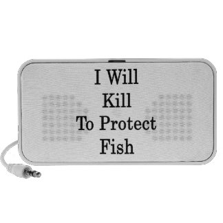 I Will Kill To Protect Fish PC Speakers