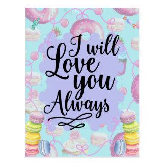 I will love you always - sweetshop doughnuts postcard