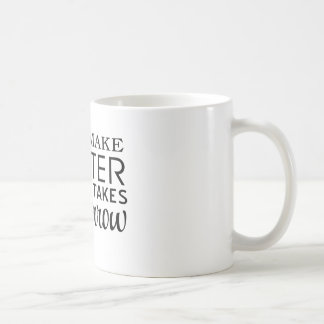 I Will Make Better Mistakes Tomorrow Coffee Mugs