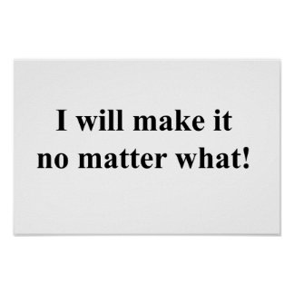 I will make it! black txt poster