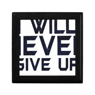 I will never give up gift box