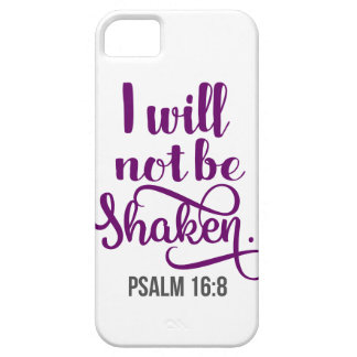 I WILL NOT BE SHAKEN iPhone 5 CASE