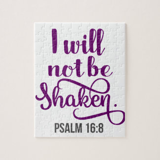 I WILL NOT BE SHAKEN JIGSAW PUZZLE