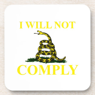 I Will Not Comply Drink Coasters