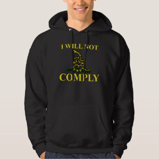 I Will Not Comply Sweatshirts