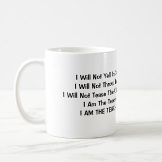 I Will Not Yell In Class Basic White Mug