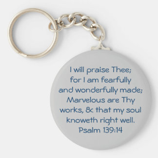 I will praise Thee; for I am fearfully and wond... Basic Round Button Key Ring