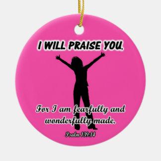 I Will Praise You - Psalm 139:14 Bible Verse Pink Round Ceramic Decoration