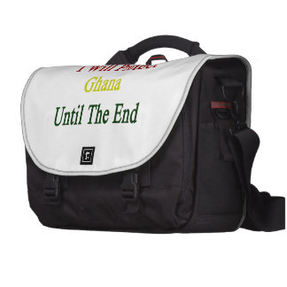 I Will Protect Ghana Until The End Computer Bag