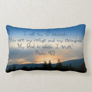 """""""I will say to Jehovah...you are my stronghold..."""" Lumbar Cushion"""