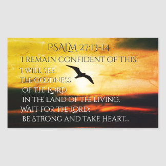 I will see the goodness of the Lord Psalm 27:13-14 Rectangular Sticker