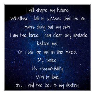 I Will Shape My Future Poster