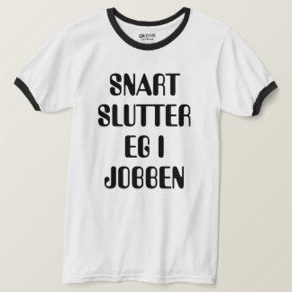 I will soon quit my job Norwegian white T-Shirt