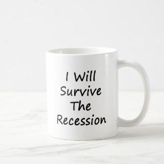 I Will Survive The Recession Mug