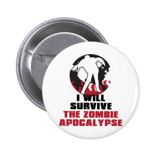 I Will Survive The Zombie Apocalypse 6 Cm Round Badge